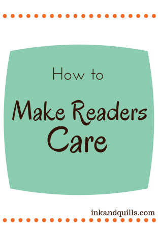 how to make readers care